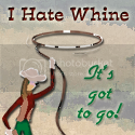 I Hate Whine!